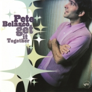 Pete Belasco - Get It Together