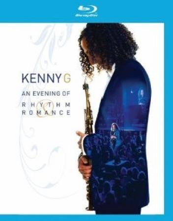 Kenny G - An Evening of Rhythm Romance Blu-ray