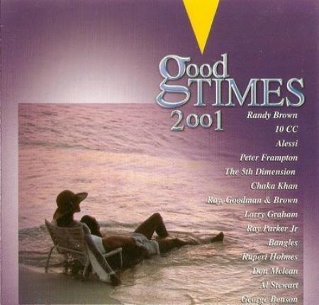 Good Times - 2001