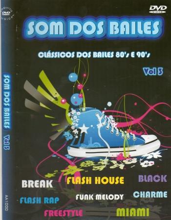 DVD Som Dos Bailes - Vol 3