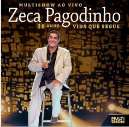 Zeca Pagodinho - Multishow Ao Vivo 30 Anos Vida Que Segue