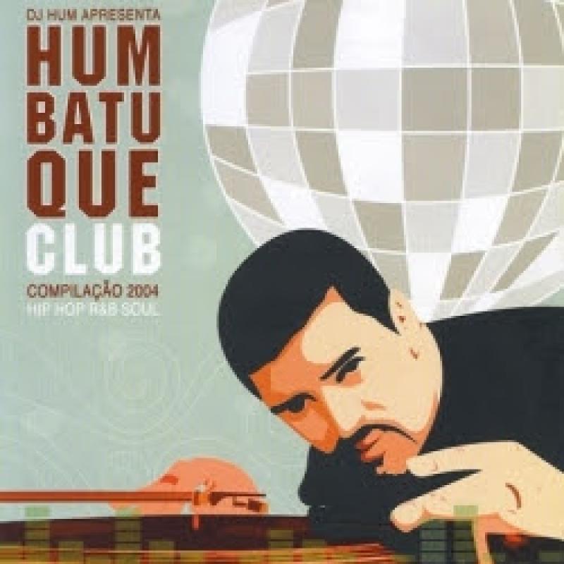 DJ Hum - Hum batuque club (CD) (7898288170330)