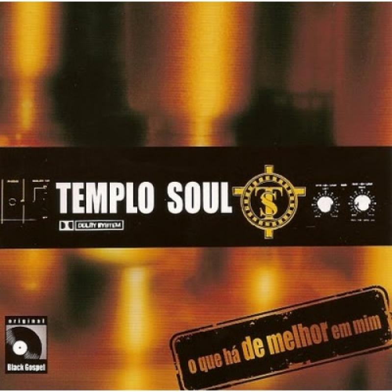 Templo Soul - O que há de melhor em mim (CD)