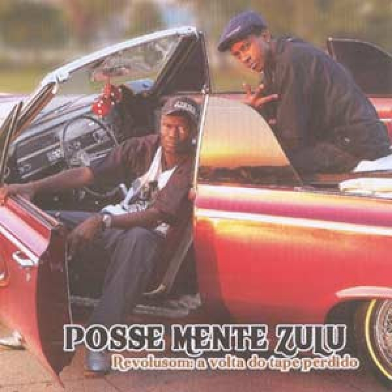 Posse Mente Zulu - Revolusom a volta do tape perdido (CD) RAPPIN HOOD