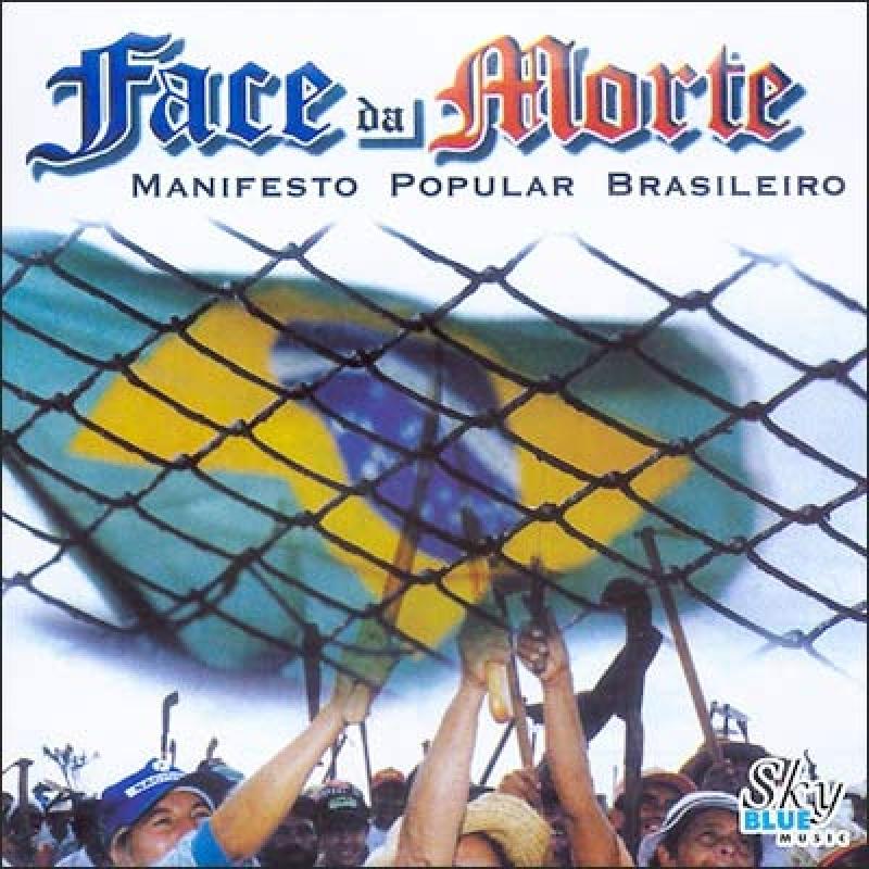 Face da Morte - Manifesto popular brasileiro (CD) (7898056370542)