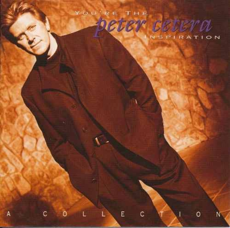 Peter Cetera - Youre Inspiration: A Collection (CD)