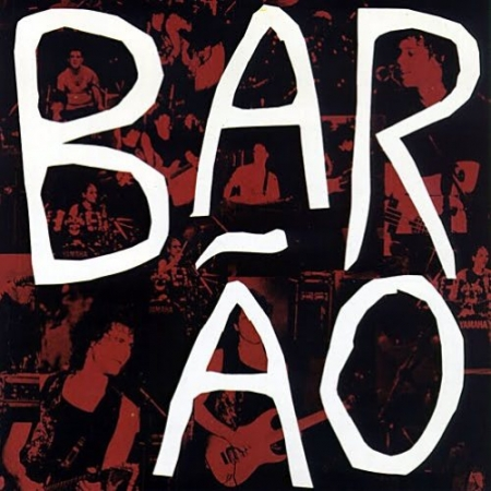 BARÃO AO VIVO - 1989