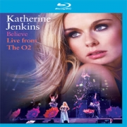 Katherine Jenkins - Believe Live  The O2 - Blu-Ray