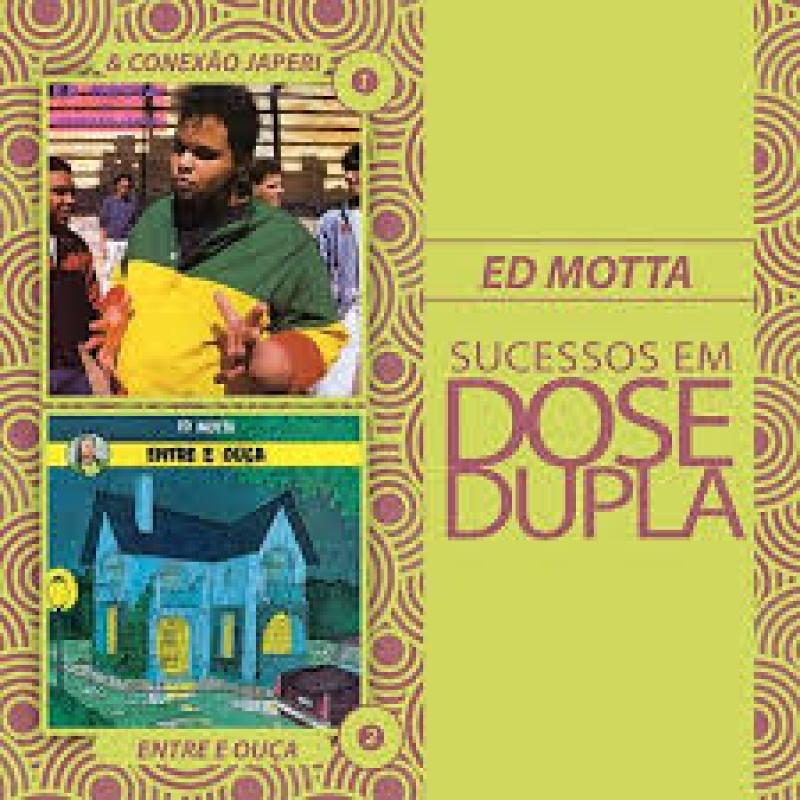 Ed Motta - Sucessos Em Dose Dupla (CD)