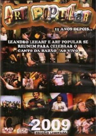 Art Popular - 15 Anos Depois Dvd + Cd