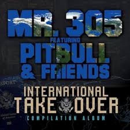 Pitbull & Friends - International Takeover (2013)