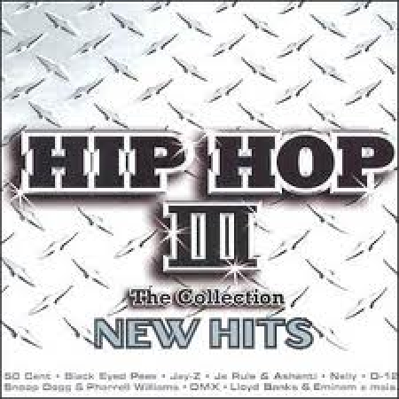 Hip Hop The Collection III - NEW HITS
