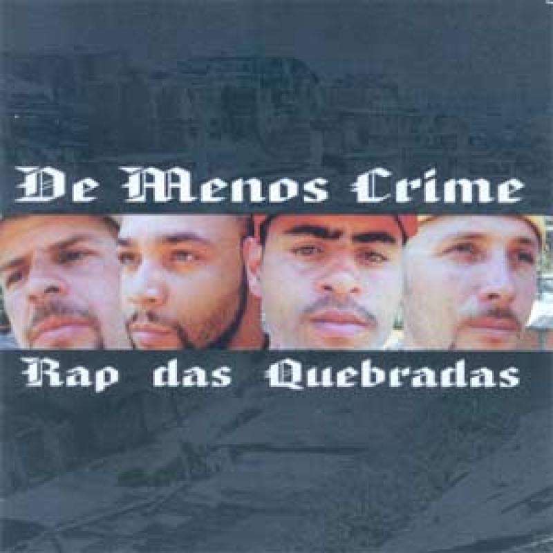 De Menos Crime - Rap das Quebradas (raro)