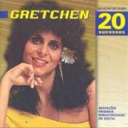 Gretchen - 20 Sucessos (Seleção De Ouro)