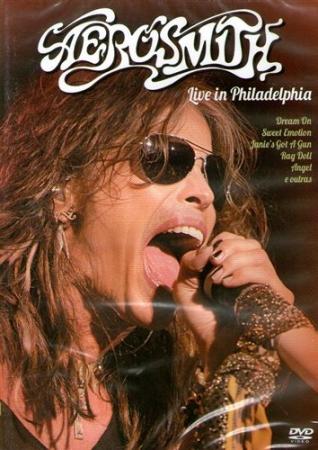 AEROSMITH - Live in Philadelphia