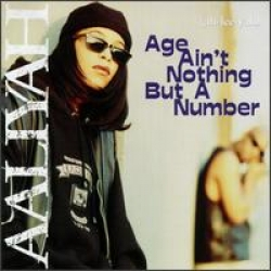Aaliyah - Age Ain t Nothing But a Number