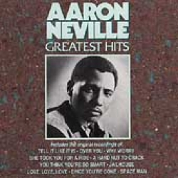 Aaron Neville Greatest Hits