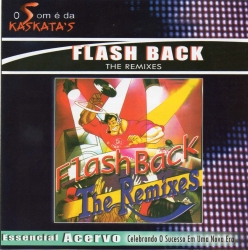 FLASH BACK - THE REMIXES