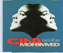Gina Mohamved - Love Is All I See