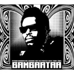 Afrika Bambaataa - Looking for the Perfect Beat: 1980-1985