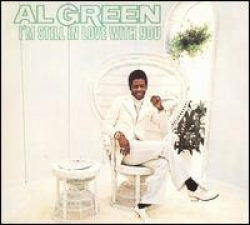 Al Green - I m Still in Love with You