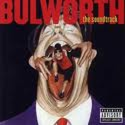 Bulworth - Soundtrack