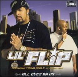 Lil Flip - All eyez on us