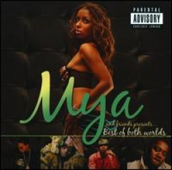 Mya - Best of Both Worlds