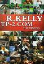 R. Kelly - Tp-2.com  The Videos - DVD